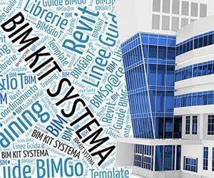 BIM KIT SYSTEMA: passa al BIM con qualità