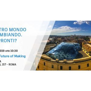 Evento Future of Making Things 16 ottobre Roma